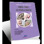 Hasta, Yaşlı ve Engelli Bakımı