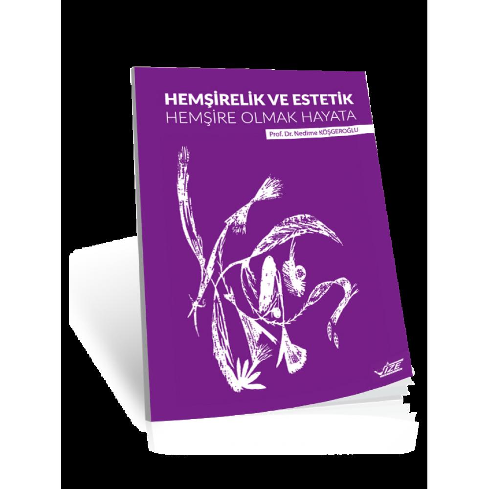 Hemşirelik Ve Estetik (Dijital Kitap)